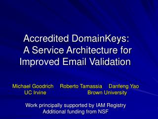 Accredited DomainKeys:    A Service Architecture for Improved Email Validation
