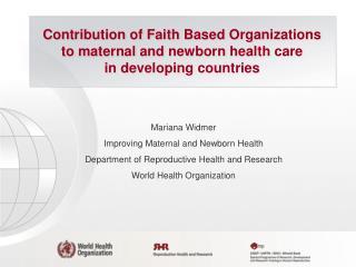 Mariana Widmer Improving Maternal and Newborn Health