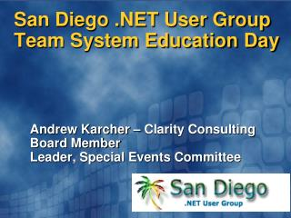 San Diego .NET User Group Team System Education Day