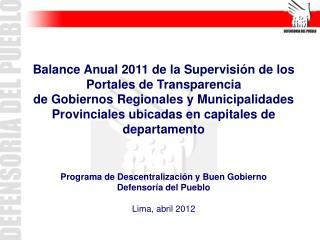 Programa de Descentralización y Buen Gobierno Defensoría del Pueblo Lima, abril 2012