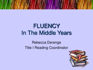 FLUENCY In The Middle Years