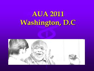 AUA 2011 Washington, D.C