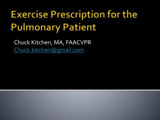 Exercise Prescription for the Pulmonary Patient