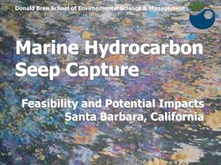 Marine Hydrocarbon  Seep Capture