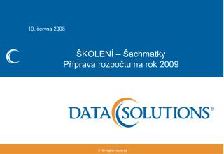 ŠKOLENÍ  –  Šachma tk y  Příprava rozpočtu na rok 2009