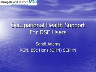 Occupational Health Support For DSE Users