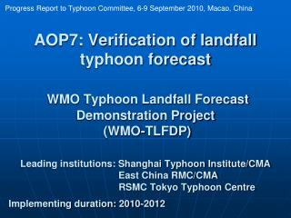 Progress Report to Typhoon Committee, 6-9 September 2010, Macao, China