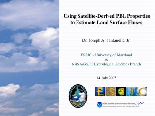 Using Satellite-Derived PBL Properties to Estimate Land Surface Fluxes
