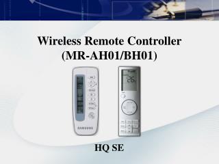 Wireless Remote Controller (MR-AH01/BH01)