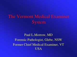The Vermont Medical Examiner System