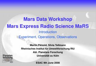 Mars Data Workshop Mars Express Radio Science MaRS Introduction