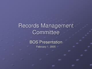 Records Management Committee