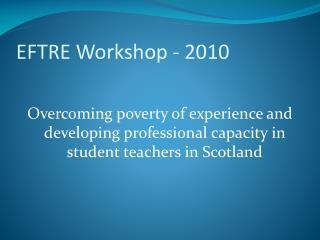 EFTRE Workshop - 2010