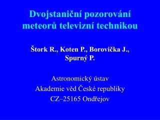 Dvojstaniční pozorování meteorů televizní technikou