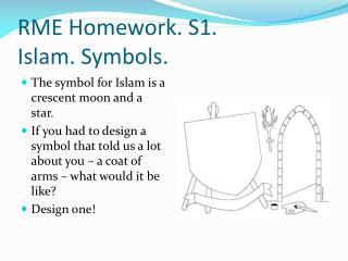 RME Homework. S1. Islam. Symbols.