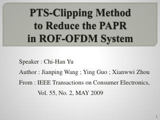 PTS-Clipping Method  to  Reduce the  PAPR  in ROF-OFDM  System