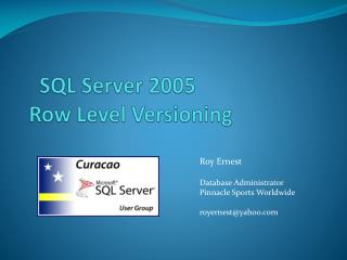 SQL Server 2005 Row Level Versioning