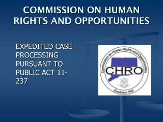COMMISSION ON HUMAN RIGHTS AND OPPORTUNITIES