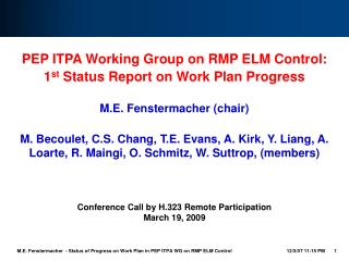 PEP ITPA Working Group on RMP ELM Control: 1 st  Status Report on Work Plan Progress