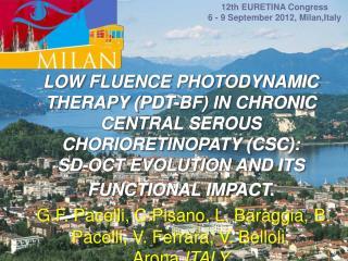 12th EURETINA Congress  6 - 9 September 2012, Milan,Italy