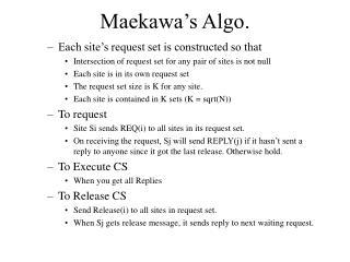 Maekawa's Algo.