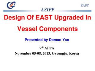 Design Of EAST Upgraded In Vessel Components