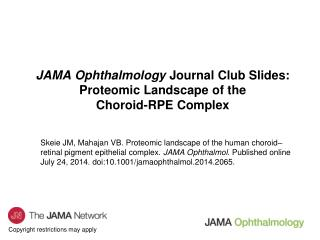JAMA Ophthalmology  Journal Club Slides: Proteomic Landscape of the Choroid-RPE Complex