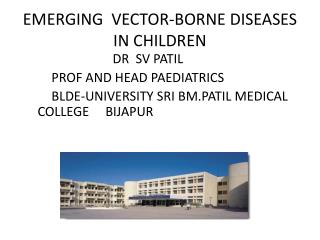EMERGING  VECTOR-BORNE DISEASES IN CHILDREN