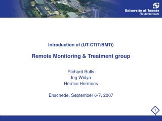 Introduction of (UT-CTIT/BMTi)  Remote Monitoring & Treatment group