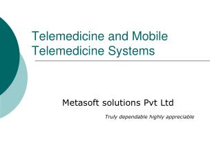Telemedicine and Mobile        Telemedicine Systems