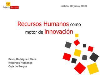 Recursos Humanos  como  motor de  innovación