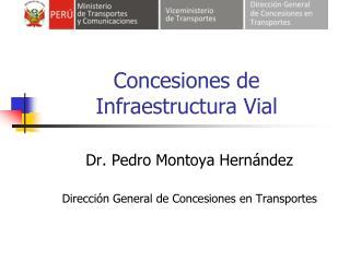 Concesiones de Infraestructura Vial