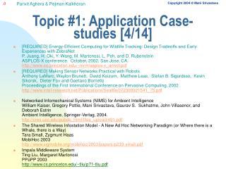 Topic #1: Application Case-studies [4/14]