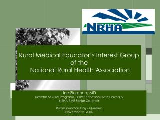 Rural Medical Educator's Interest Group  of the  National Rural Health Association