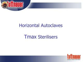 Horizontal Autoclaves Tmax  Sterilisers