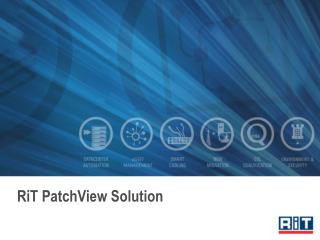 RiT PatchView Solution