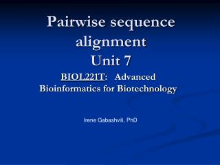 Pairwise  sequence alignment Unit 7