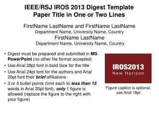 IEEE/RSJ IROS 2013 Digest Template Paper Title in One or Two Lines