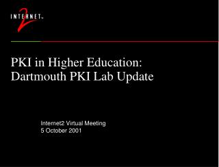 PKI in Higher Education: Dartmouth PKI Lab Update