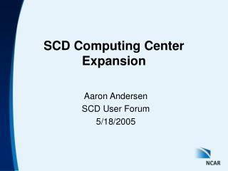 SCD Computing Center Expansion