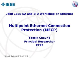Multipoint Ethernet Connection Protection (MECP)