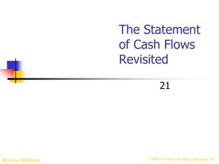 The Statement of Cash Flows Revisited