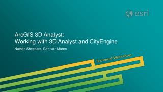 ArcGIS 3D Analyst: Working with 3D Analyst and CityEngine