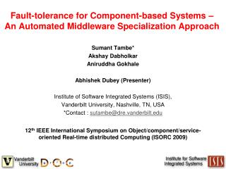 Fault-tolerance for Component-based Systems – An Automated Middleware Specialization Approach