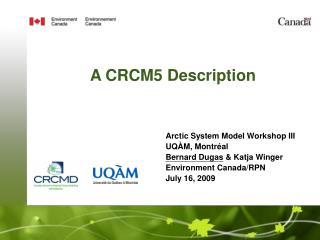 A CRCM5 Description