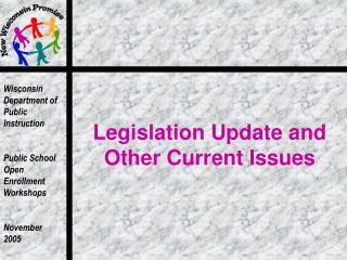 Legislation Update and Other Current Issues