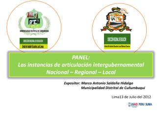 PANEL:  Las instancias  de articulación intergubernamental Nacional – Regional – Local