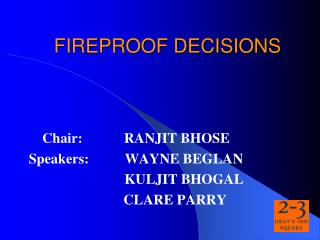 FIREPROOF DECISIONS