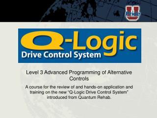 Level 3 Advanced Programming of Alternative Controls