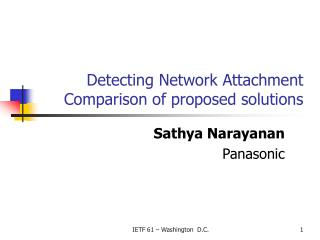 Detecting Network Attachment Comparison of proposed solutions